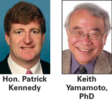 The Honorable Patrick Kennedy and Keith R. Yamamoto, PhD